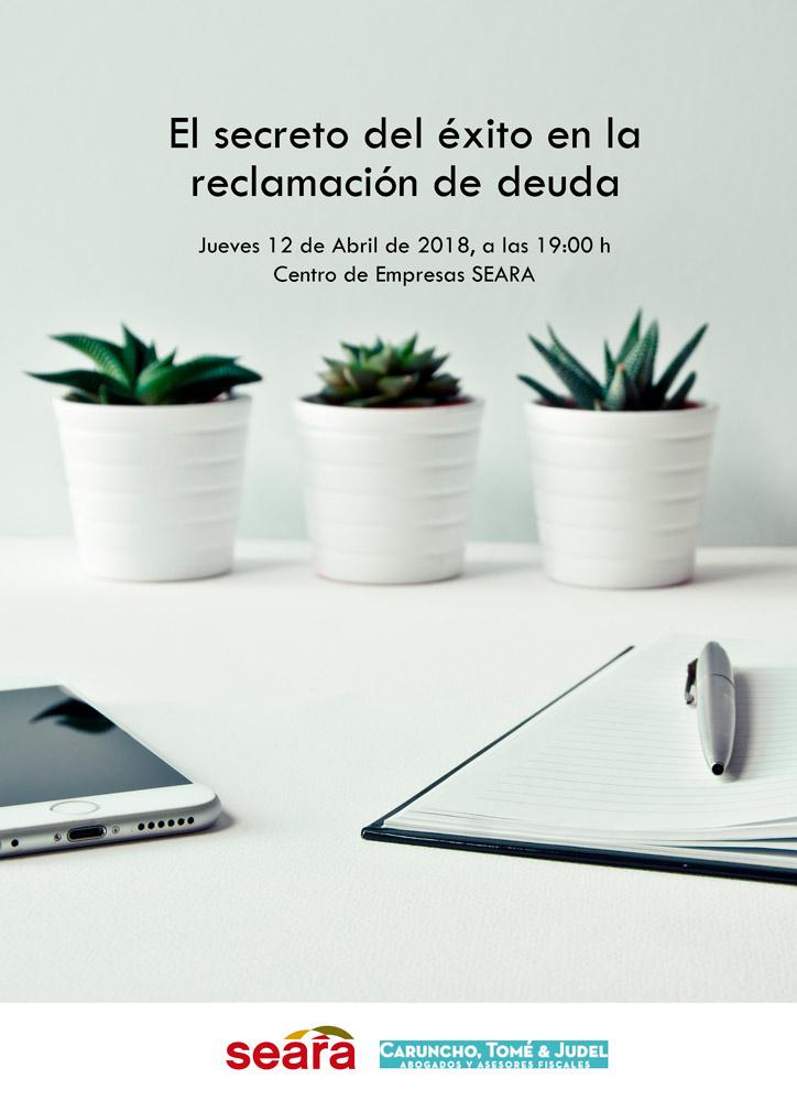LA ASOCIACIÓN DE EMPRESRAIOS SEARA ORGANIZA UNA CHARLA SOBRE EL SECRETO DEL ÉXITO EN LA RECLAMACIÓN DE DEUDA